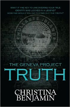 The Geneva Project - Truth - Kindle edition by Christina Benjamin. Children Kindle eBooks @ Amazon.com.