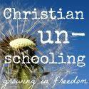 Christian Un-schooling