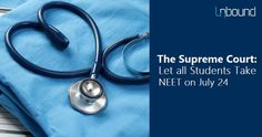 All students may get a chance to write NEET on July 24. This will include students who already took NEET on May 1. The possibility came up on Thursday when, the Supreme Court asked the Central Board of Secondary Education (CBSE) to consider opening up phase two of National Eligibility-cum-Entrance Test (NEET) to all the students, including those who already took the exam on May 1. A Bench led by Justice Anil R. Dave wanted to know from the CBSE whether it would be feasible for it to…