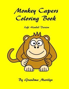 Monkey Capers Coloring Book Left Hand Version