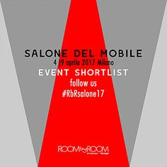 EVENT SHORTLIST salone del mobile 2017 | RoombyRoom | Interior Design Blog - Italia