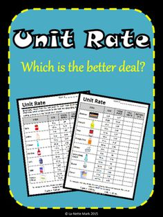 Do you need a real world math resource to teach Unit Rate? Well look no further. This resource allows the students to use math with real life prices to determine what is the better day on a variety different everyday products.