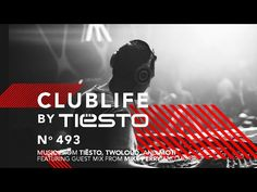 ClubLife by Tiësto Podcast 489 - First Hour - YouTube