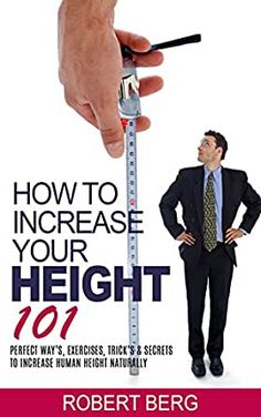 How to Increase Your Height Perfect Way's, Exercises, Trick's & Secrets to Increase Human Height Naturally Increase Height Exercise, Tips To Increase Height, How To Increase Energy, How To Be Taller, How To Become Tall, Get Taller Exercises, Stretches To Grow Taller, Human Height, Height Grow