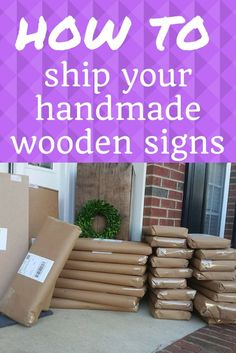 Woodworking How To How to ship your Handmade signs and save money too! - Learn how to package and ship your handmade wood signs. Learn the tools you'll need to get the job done quickly and easily! Handmade Signs, Handmade Home Decor, Handmade Wooden, Learn Woodworking, Woodworking Crafts, Woodworking Plans, Woodworking Images, Woodworking Chisels, Woodworking Machinery