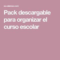 Pack descargable para organizar el curso escolar