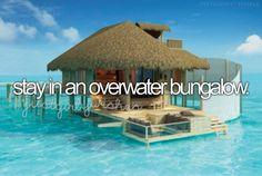 stay in an overwater bungalow in Tahiti #bucketlist