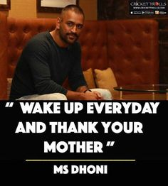 Which we will almost forget but have to.and this man one in a million whi cares and maker her maaa happy. msdian for a reasin Strong Quotes, True Quotes, Positive Quotes, Funny Quotes, Cricket Score, Cricket News, Dhoni Quotes, Ms Dhoni Wallpapers, Cricket Quotes