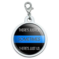 Thin Blue Line Sometimes Justice Just Us Police Large Chrome Plated Metal Pet Dog Cat ID Tag >>> Learn more by visiting the image link.
