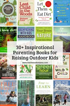Inspirational Parenting Books for Raising Outdoor Kids – Backwoods Mama Books For Moms, Good Books, Books To Read, My Books, Natural Parenting, Gentle Parenting, Outdoor Learning, Kids Learning, Outdoor Education