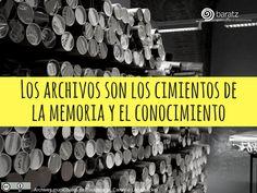 Los archivos son los cimientos de la memoria y el conocimiento