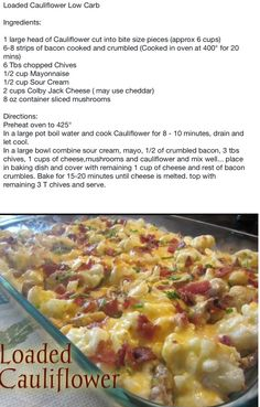 Loaded cauliflower casserole-this was really good. Cheese+bacon, how could it not be?!