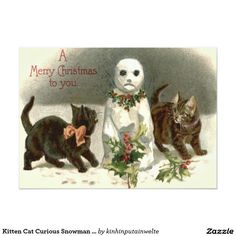 Vintage Christmas Postcard Kittens /Cats and Snowman Postmarked Helena Maguire.