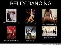 What I Think I Do belly dancing