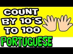 Skip Counting by 10 in Brazilian Portuguese | Count to 100 in Portuguese | Speak Portuguese for Kids - YouTube #learnportugueseforkids