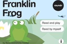 Rounds: Franklin Frog (Nosy Crow) app review by Susan Graham at The Horn Book, August 23rd, 2012