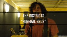 """HotBox Session: The Districts - """"Funeral Beds"""" - The Districts are a promising young group of teenagers who are slowly taking the Pennsylvania music scene by storm. Quite GOOD"""