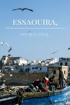 As much as I love Marrakech, sometimes it is nice to get out of the city to catch some fresh air. No better place to do that than in beautiful Essaouira.