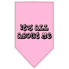 It's All About Me Screen Print Bandana Light Pink Large