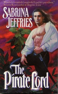 The Pirate Lord by Sabrina Jeffries, http://www.amazon.com/dp/B000JMKTTQ/ref=cm_sw_r_pi_dp_FsS8sb0P17A4P