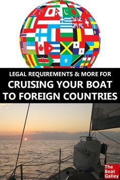 How to learn the legal formalities for traveling from one country to another on your own boat -- plan ahead so you have what you need! via @TheBoatGalley