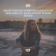 Heart Quotes, Wise Quotes, Happy Quotes, Motivational Quotes, Inspirational Quotes, Positive Mindset, Positive Quotes, Beautiful Poetry, Dutch Quotes