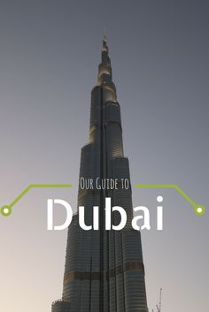 Our guide to Dubai: what to visit and taste