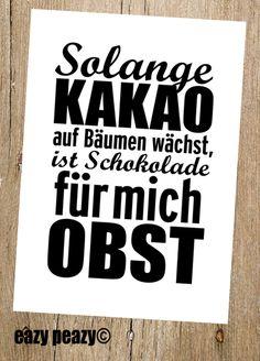 ★ SCHOKOLADE ist OBST. ★ Postkarte von ★eazy peazy★ auf DaWanda.com