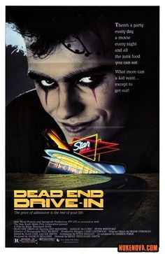Dead End Drive-In (1986) Horror Movie Posters, Horror Movies, Horror Art, Cinema Posters, Post Apocalyptic Movies, New Wave Music, Art Music, Drive In Theater, Dead Ends