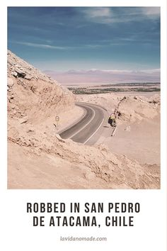 This article is about safety in San Pedro de Atacama and a bad first experience with the Worldpackers. Everything how I was robbed in San Pedro de Atacama Top Place, South America Travel, Travel Advice, Chile, Travel Destinations, Safety, Places To Visit, Country Roads, San
