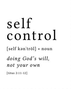 Self Control Print / Definition Print / Fruit of the Spirit /