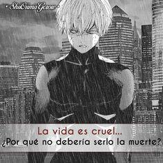 La vida es cruel. #ShuOumaGcrow #Anime #Frases_anime #frases