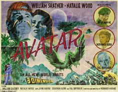 Faux-old poster for 'Avatar' starring William Shatner and Natalie Wood Best Movie Posters, Classic Movie Posters, Classic Movies, Film Posters, Baby Posters, Avatar Film, Avatar 3d, Natalie Wood, Vintage Movies