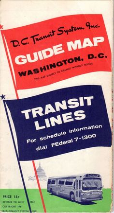 DC Transit Guide Map (1961). Although the streetcars were still running, they are not depicted. The end was near.