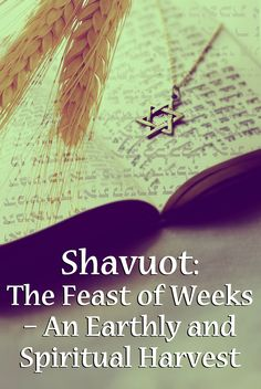 What do the Jewish holiday of Shavuot and the day of Pentecost have in common?