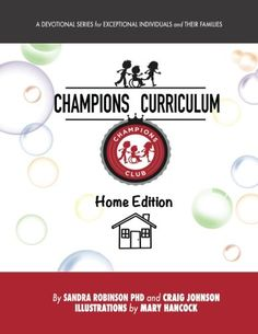 Champions curriculum: A Devotional Series for Exceptional... https://www.amazon.com/dp/0692769528/ref=cm_sw_r_pi_dp_x_x89LybY9FGDC7