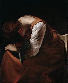 artist   Caravaggio, Maddalena.  Keep telling yourself this truth, you are not forgotten, never alone...