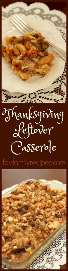 Serve this Thanksgiving casserole with some leftover rolls and it is a hot meal with all of the wonderful tastes of Thanksgiving all over again.  It is delicious and economical!  I hate to see any of the dishes I make for Thanksgiving to go to waste! via @favfamilyrecipz