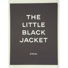 The Little Black Jacket: Chanel's Classic Revisited, Karl Lagerfeld, Carine Roitfeld.