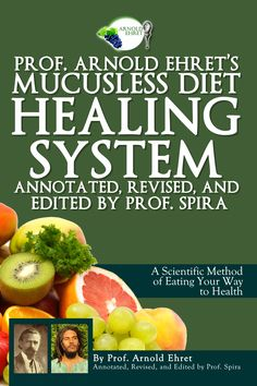 Revised Mucusless Diet - Mucus Free Life
