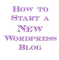 how to start a new self-hosted wordpress blog