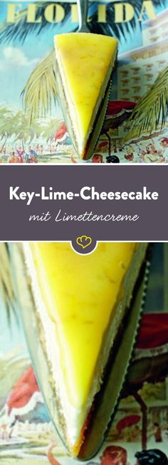 Key Lime Cheesecake – Käsekuchen mit Limettencreme
