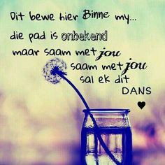 bewe hier binne my. Kind Words, True Words, Afrikaanse Quotes, Morning Inspirational Quotes, Good Morning Good Night, Wallpaper Quotes, Music Wallpaper, Love And Marriage, Movie Quotes