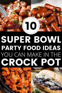 10 Super Bowl Party Food Ideas You Can Make in the Crock Pot! 10 Super Bowl Party Food Ideas You Can Make in the Crock Pot! Super Bowl Party, Easy Super Bowl Snacks, Super Bowl Finger Foods, Appetizers For Super Bowl, Super Bowl Dips, Super Bowl Menu, Football Party Foods, Football Food, Superbowl Party Food Ideas