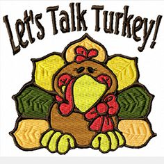 Let's Talk Turkey! -A Machine Embroidery Design for Thanksgiving by SewArtBySue on Etsy