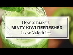 Youtube Fast Diets Juice Recipes Diet Recipes Juice Diet Kiwi Pear