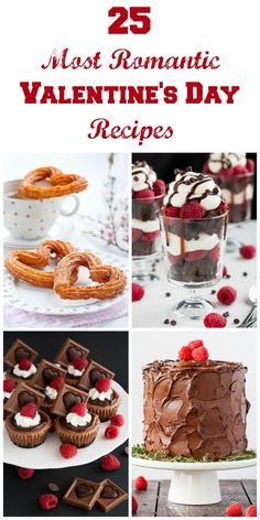A list of 25 Most Romantic Valentines Day Recipes to make for your loved ones. This list is your perfect go to when looking for romantic recipes.