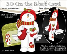 3D Christmas On the Shelf Card Kit - Christmas Snowman Rio has a Hot Water Bottle & Xmas Cupcake by Carol Clarke 7 Sheets in the kit On the…