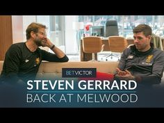 Gerrard back at Melwood with Klopp, Carol & Caroline | THIS IS MELWOOD - Presented by BetVictor - YouTube