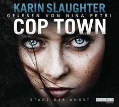"""Samys Lesestübchen: """" Cop Town - Stadt der Angst """" von Karin Slaughter..."""